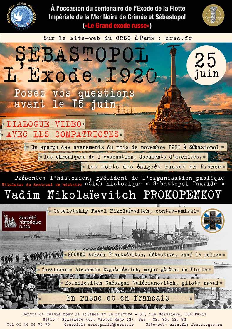 Dialogue vidéo avec les compatriotes « Sébastopol L'Exode. 1920 ». Cf.site  https://crsc.fr/
