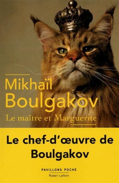 """Une oeuvre majeure de BOULGAKOV:  """" Le maître et Marguerite"""""""