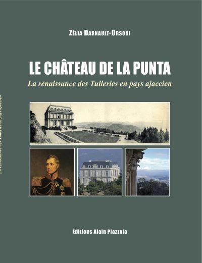 AUTOUR DE CHARLES ANDRE POZZO DI BORGO ET DU CHÂTEAU DE LA PUNTA