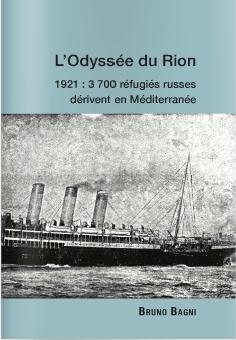 """Réédition de  """"L'Odyssée du RION"""",  qui relate l'implantation de """"Russes blancs"""" en Corse."""