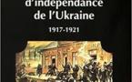 Les guerres d'indépendance de l'Ukraine, 1917 – 1921